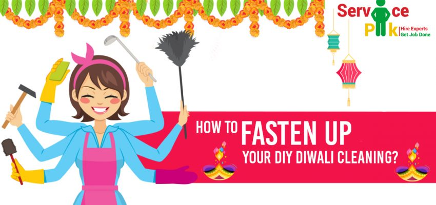 How to Fasten Up Your DIY Diwali Cleaning?